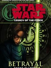 Legacy of the Force - Betrayal