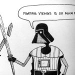 Per Hedman's – Life According to Darth – Fighting Vader