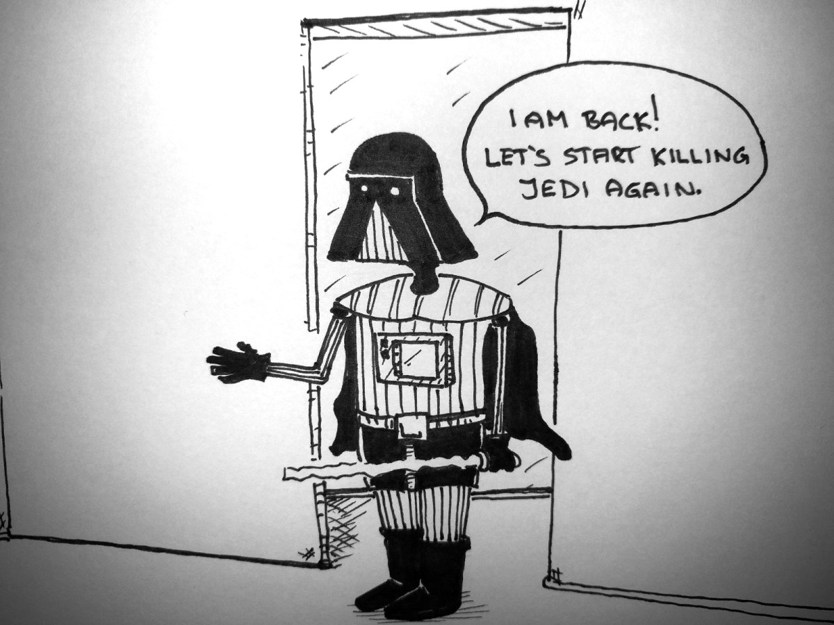 Darth back from holiday